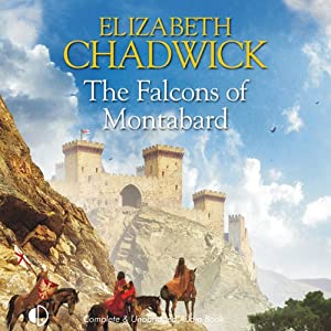 The Falcons of Montabard | [Elizabeth Chadwick]