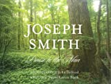 img - for Joseph Smith: Praise to the Man book / textbook / text book