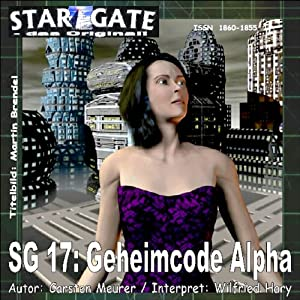 Invasion der Kyphorer (Star Gate 17) Hörbuch