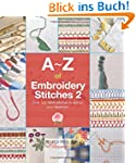 A-Z of Embroidery Stitches 2 (A-Z of...