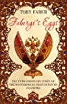 Faberge's Eggs: The Extraordinary Sto...