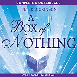 A Box of Nothing | [Peter Dickinson]