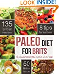 The Paleo Diet for Brits: The Essenti...