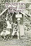 img - for Banditry in West Java, 1869-1942 book / textbook / text book