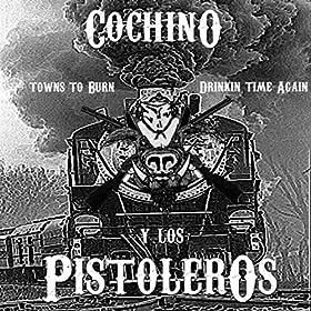 Cochino Y Los Pistoleros