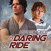 A Daring Ride: The Bullriders, Book 2 | [Andrew Grey]
