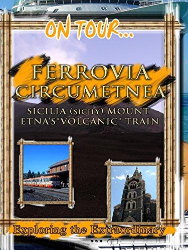 On Tour... FERROVIA CIRCUMETNEA