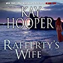 Rafferty's Wife (       UNABRIDGED) by Kay Hooper Narrated by Parker Leventer