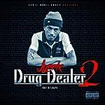 Drug Dealer, Vol. 2 (The Mixtape) [Ex...