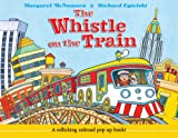 img - for The Whistle on the Train book / textbook / text book