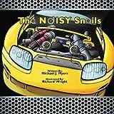 The NOISY Snails (MotorHead Garage Children's Book)