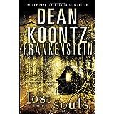 Frankenstein: Lost Souls ~ Dean Koontz