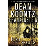 Frankenstein: Lost Souls: A Novelby Dean Koontz