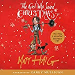 The Girl Who Saved Christmas | Matt Haig