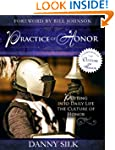 The Practice of Honor: Putting Into D...