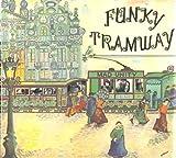 ファンキー・トラムウェイ (FUNKY TRAMWAY) 帯ライナー付直輸入盤