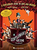 A Gentlemans Guide to Love and Murder: Vocal Selections