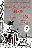echange, troc Lalande, Klasfeld, Weil - Problèmes corrigés, Chimie, ENSI 1978-1982