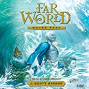 Water Keep: Farworld, Volume 1 | [J. Scott Savage]