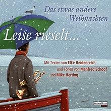 Leise rieselt ...: Das etwas andere Weihnachten Hörbuch von Elke Heidenreich Gesprochen von: Elke Heidenreich