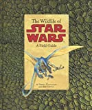 img - for Wildlife of Star Wars by Terryl Whitlatch (July 27 2010) book / textbook / text book