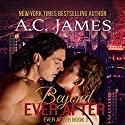 Beyond Ever After: Ever After, Volume 3 (       UNABRIDGED) by A.C. James Narrated by Mike Paine
