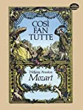 Cosi fan Tutte in Full Score (Dover Music Scores) (0486245284) by Mozart, Wolfgang Amadeus