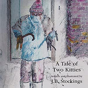 A Tale of Two Kitties | [J. B. Stockings]