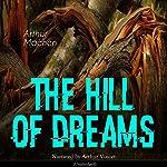 The Hill of Dreams | Arthur Machen