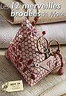 Les 12 merveilles brodées de Marie : Best of de Marie Suarez, Point de croix, Points spéciaux, couture par Suarez
