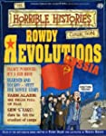 Rowdy Revolutions: Russia (The Horrib...