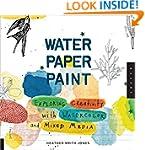 Water Paper Paint: Exploring Creativi...