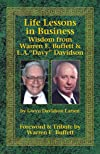 "Life Lessons in Business Wisdom from Warren E. Buffett & L.A.""Davy"" Davidson"
