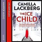 The Ice Child | Camilla Lackberg