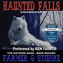 Haunted Falls: The Nations, Book 2 (       UNABRIDGED) by Ken Farmer, Buck Stienke Narrated by Ken Farmer