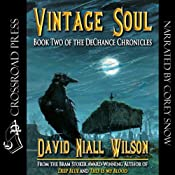 Vintage Soul: Book II of the DeChance Chronicles | [David Niall Wilson]