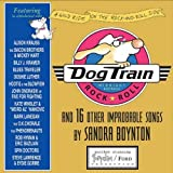 img - for by Boynton, Sandra Dog Train CD: And 16 Other Improbable Songs (2006) Audio CD book / textbook / text book