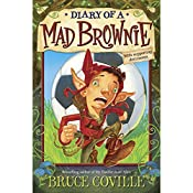The Enchanted Files: Diary of a Mad Brownie | Bruce Coville