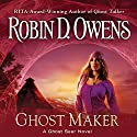 Ghost Maker: Ghost Seer, Book 5 Audiobook by Robin D. Owens Narrated by Coleen Marlo
