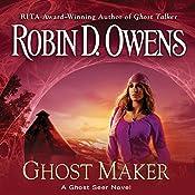 Ghost Maker: Ghost Seer, Book 5 | Robin D. Owens