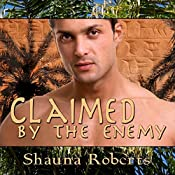 Claimed by the Enemy | [Shauna Roberts]