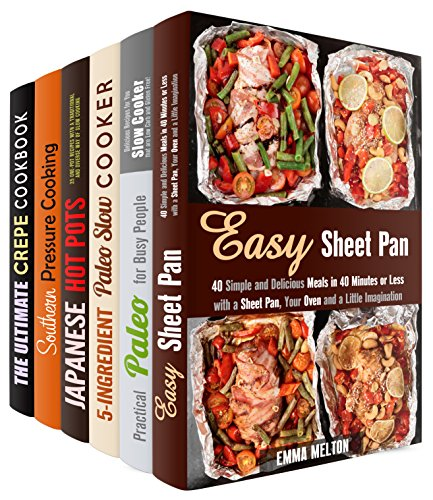 Creative Cooking Box Set (6 in 1): Over 200 Sheet Pan, Slow Cooker, Hot Pot, Southers Meals and Healthy Recipes to Get Inspired (Special Appliances & Southern Cooking) by Emma Melton, Aimee Long, Paula Hess, Miyuki Yoko, Marissa Watson, Jessie Fuller