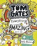 Tom Gates 3: Everything's Amazing (so...