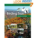 The North Carolina Birding Trail: Mountain Trail Guide by North Carolina Birding Trail
