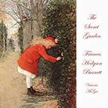 The Secret Garden (       UNABRIDGED) by Frances Hodgson Burnett Narrated by Victoria McGee
