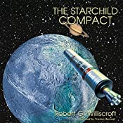 The Starchild Compact: Starchild Series, Book 2 | Robert G. Williscroft