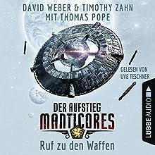 Ruf zu den Waffen (Der Aufstieg Manticores 2) Hörbuch von David Weber, Timothy Zahn, Thomas Pope Gesprochen von: Uve Teschner