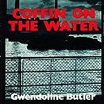 Coffin on the Water   Gwendoline Butler