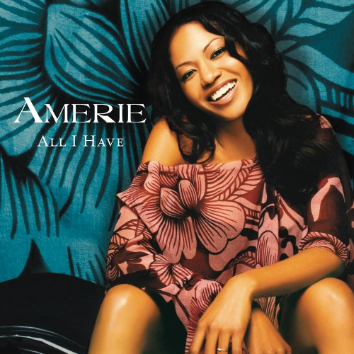 Amerie - All I Have - Zortam Music