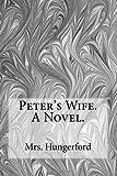 Peter's Wife  A Novel